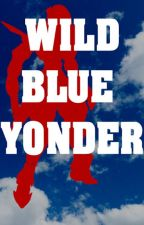 Wild Blue Yonder by JasonLuthor