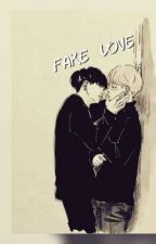 Fake Love || YoonMin ✔️ by MinhoShineeWife