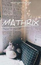 Mathrix: Math Tricks by margheritafaye