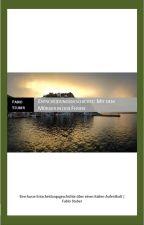 Mit dem Mörder in den Ferien - Entscheidungsgeschichte by FischMaster3001