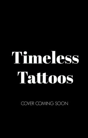 Timeless Tattoos Book 3. In Progress by Explode