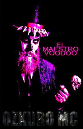 El Maestro Voodoo by ozkuromc_chile