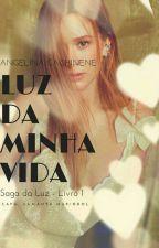 Luz do Sol - Livro 1 / Quarteto da Sedução by AngelinaCachinene32