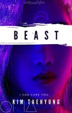 Beast || K.T.H  by MiraaFiction