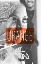 The Color Orange by weirwoods