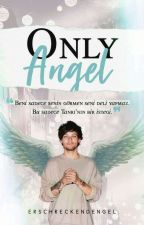 Only Angel || Larry Stylinson by ErschreckendEngel