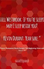 Kevin Durant and Russell Westbrook: If I stay by BtsIca_98