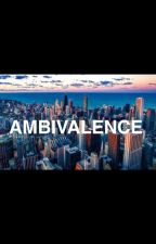 Ambivalence by madison2604