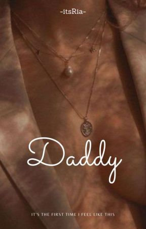 ~Daddy by -itsRia-