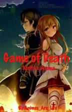 Game of Death - Kirito x Asuna by Animes_Are_Life