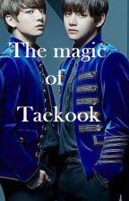 The magic of Taekook by yoonminftaekook