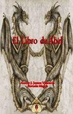 EL LIBRO DE ABEL by Jhonvalencia1986