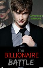 The Billionaire Battle by bookworm3650