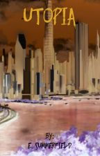 Utopia by esummerfield