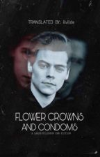 FLOWER CROWNS AND CONDOMS L.S /TRANSLATED  by ilvilde