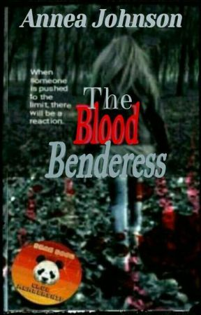 The Blood Benderess. by Annajohn876