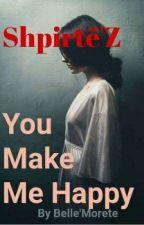 Shpirtë'Z. (You make me happy) by __eggi_