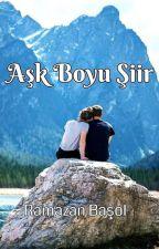 Aşk Boyu Şiir  by ramocan_2