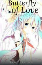 Butterfly Of Love [Lenku] by Gumisita_ML