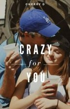 Crazy for You  by quelldrumond