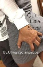 Our Little Secret. (Ybn Nahmir) by unwanted_monique