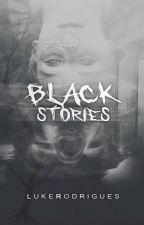 Black Stories (Completo) by odd_luke
