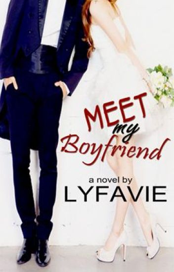 Meet My Boyfriend [Completed]