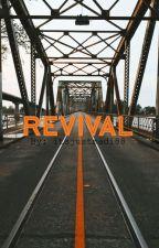 Revival by itsjustmadi88