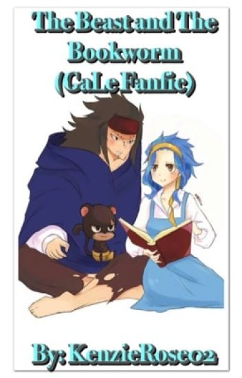 The Beast and the Bookworm (GaLe Fanfic)