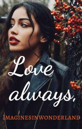 Love always, by imaginesinwonderland