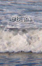 &BURN ◊ GD by _BEBEDOLAN