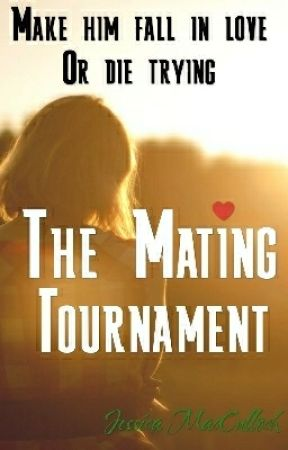 The Mating Tournament by Jess_Amy_Agnes
