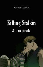 KILLING STALKING  (2 Y 3) Temporada  by Gowther25