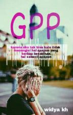GPP by WidyaKhhhh