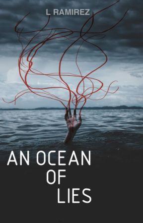 An Ocean of Lies (AFOS II) by LRamirezN