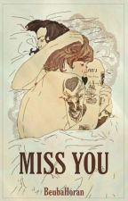 Miss you  • portuguese version by BeubaHoran