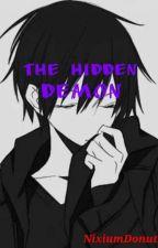 The Hidden Demon | RWBY HAREM x Abused Male Reader by NixiumDonuts