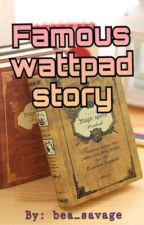 Famous wattpad story by bea_savage