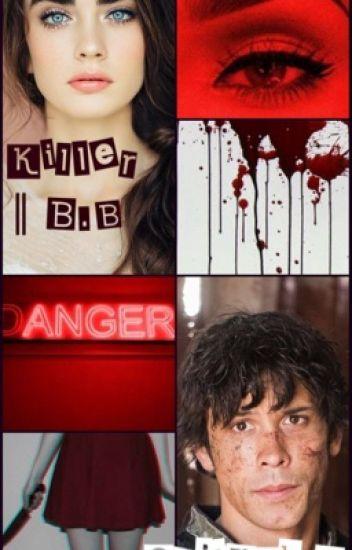 Killer    Bellamy Blake (1)
