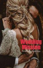 Wedding Mission by puputn99