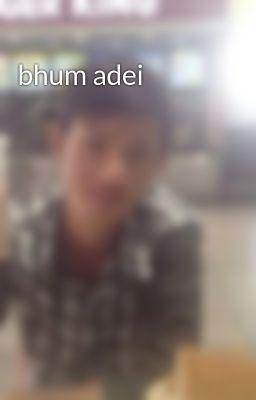 Đọc truyện bhum adei
