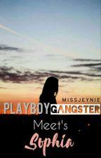 Playboy Gangster Meet's Sophia by Missjeynie