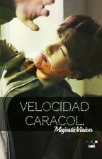 Velocidad caracol 🍭 by MajesticVision