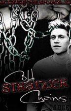 Cold Stranger Chains [Nosh Horvine AU-ish Fic] by WeyHeyTheGay