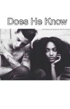 Does He Know (Book1.BWWM) by KingWannie