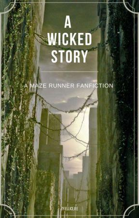 A W.I.C.K.E.D story (A Maze Runner Fan-fic) by ellicejee