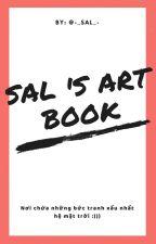 Sal 's Art Book by -_Sal_-