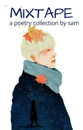 Mixtape   Poetry by smiling_soul