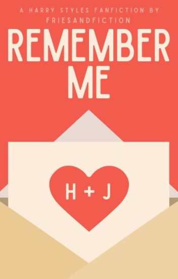 Remember Me [harry styles] ✓
