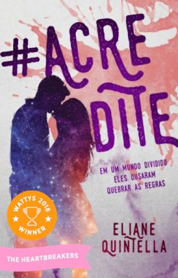 #ACREDITE (VENCEDOR DO #THEWATTYS2018)